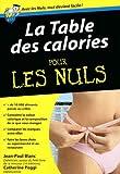 Table des calories Pour les Nuls (POCHE NULS) (French Edition)