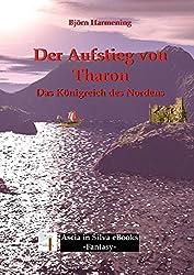Der Aufstieg von Tharon (Teil 1): Das Königreich des Nordens