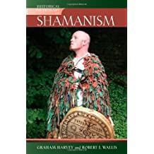 Historical Dictionary of Shamanism (Historical Dictionaries of Religions, Philosophies and Movements) (Historical Dictionaries of Religions, Philosophies, and Movements Series)