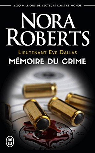 Lieutenant Eve Dallas (Tome 29.5) - Mémoire du crime par Nora Roberts