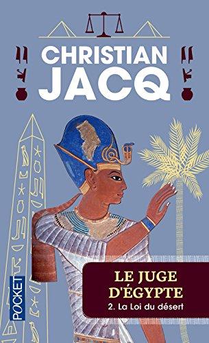 Le Juge d'Egypte, tome 2 : La Loi du Désert par Christian JACQ