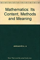 Mathematics: it''s Content, Methods and Meaning