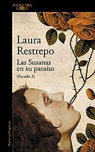 Las Susanas en su paraíso par Laura Restrepo