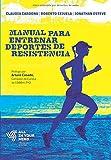 Manual para Entrenar Deportes de Resistencia