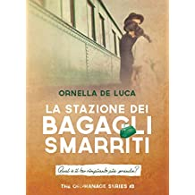 La stazione dei bagagli smarriti (The orphanage series #3)