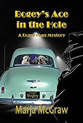 Bogey's Ace in the Hole: A Bogey Man Mystery (The Bogey Man Mysteries Book 2)