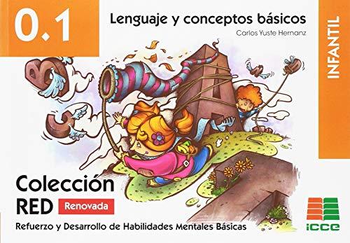 RED Infantil 0.1 Lenguaje y conceptos básicos (Refuerzo y Desarrollo de Habilidades Mentales Básicas)
