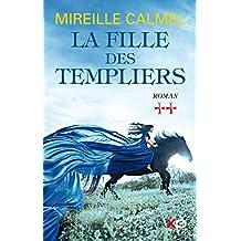 La fille des Templiers - tome 2 (French Edition)