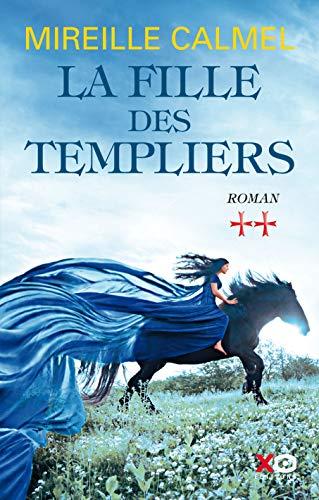 La fille des Templiers - tome 2 par Mireille Calmel