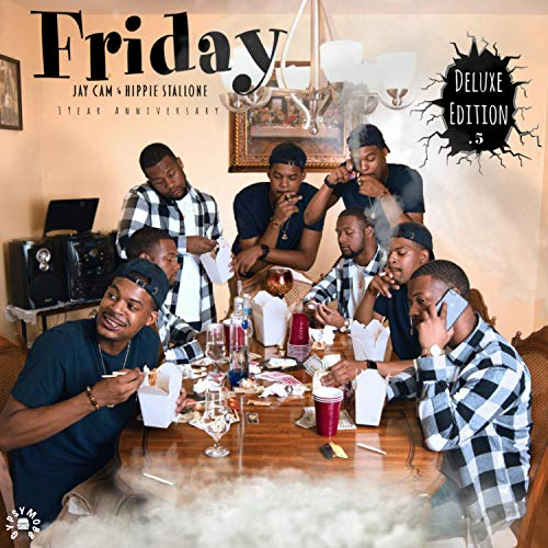 Friday: Deluxe Edition .5 (1 Year Anniversary) [Explicit] -