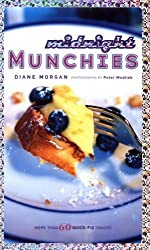 Midnight Munchies: More Than 60 Quick-Fix Snacks by Diane Morgan (2003-08-01)