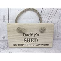 Hand Crafted Chunky Wooden Engraved Daddy's Man Shed DIY SuperHero Sign