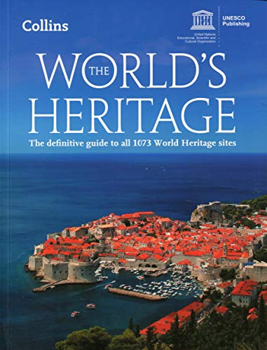 The World's Heritage [Lingua Inglese] di UNESCO