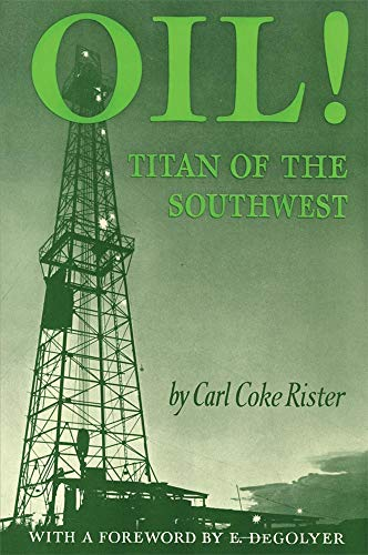 Oil: Titan of the Southwest
