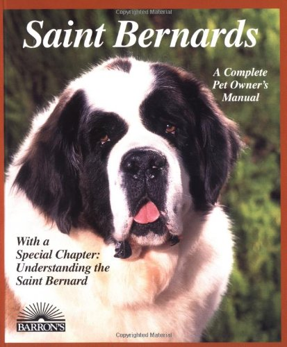 saint-bernards-everything-about-purchase-care-nutrition-breeding-behavior-and-training-barrons-compl