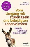 Vom Umgang mit sturen Eseln und beleidigten Leberwürsten (Amazon.de)