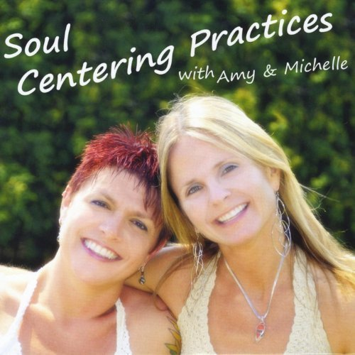 soul-centering-practices-by-amy-michelle-2014-01-01