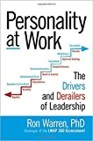 Personality at Work: The Drivers & Derailers of Leadership