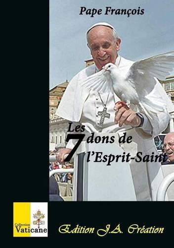 Les 7 dons de l'Esprit-Saint