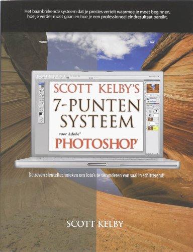 Scott Kelby's 7-Punten systeem voor Photoshop / druk 1 (Scott Kelby Photoshop 7)