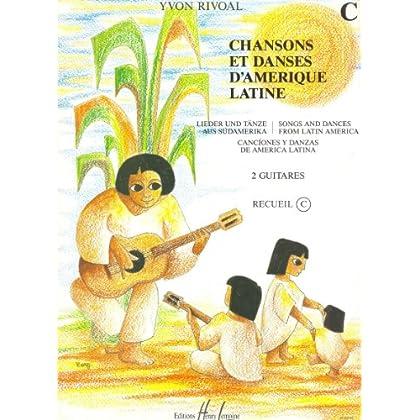 Chansons et danses d'Amérique latine Volume C