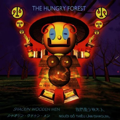the-hungry-forest-by-shaolin-wooden-men