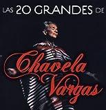 Las 20 grandes de Chavela Vargas
