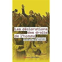 Les déclarations des droits de l'homme (Champs Classiques t. 929) (French Edition)