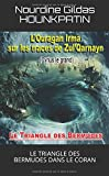 L'OURAGAN IRMA SUR LES TRACES DE ZUL QARNAYN: LE TRIANGLE DES BERMUDES DANS LE CORAN