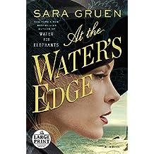 At the Water's Edge: A Novel (Random House Large Print) by Gruen, Sara (2015) Paperback