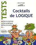 Tests : Cocktails de logique : Tests de dominos ; Tests de cartes ; Tests graphiques...