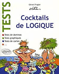 Tests : Cocktails de logique : Tests de dominos ; Tests de cartes ; Tests graphiques