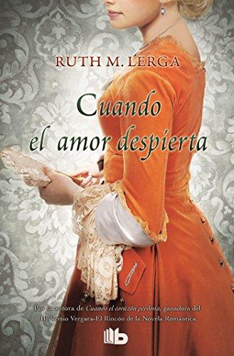 Cuando el amor despierta (B DE BOLSILLO) por Ruth M. Lerga