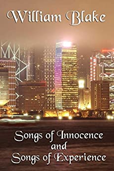 Songs of Innocence and Songs of Experience (Unabridged Start Publishing LLC) by [Blake,  William]