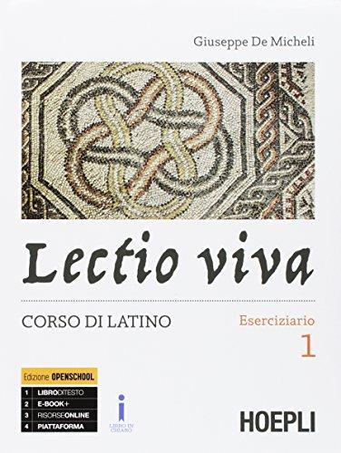 Lectio viva. Eserciziario. Corso di latino. Per i Licei. Con e-book. Con espansione online. Con Libro: Versioni per il recupero e l'approfondimento: 1