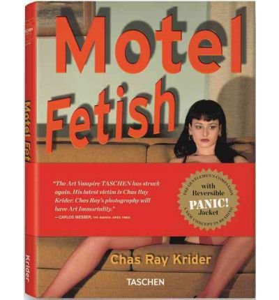 [(Motel Fetish)] [ By (author) Chas Ray Krider, Edited by Eric Kroll ] [June, 2012]