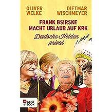Frank Bsirske macht Urlaub auf Krk: Deutsche Helden privat (German Edition)