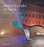 Arquitectura Efímera. proyectos e instalaciones en El Espacio Público