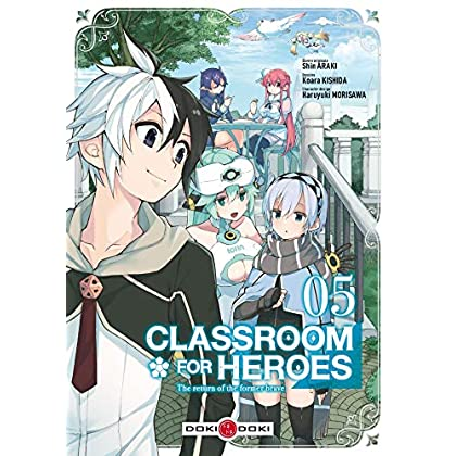Classroom for heroes - Volume 05