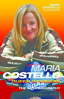 Maria Costello: Queen of the Bikers by [Costello, Maria, Pitts, Steve]
