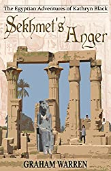 Sekhmet's Anger (The Egyptian Adventures of Kathryn Black Book 6) (English Edition)