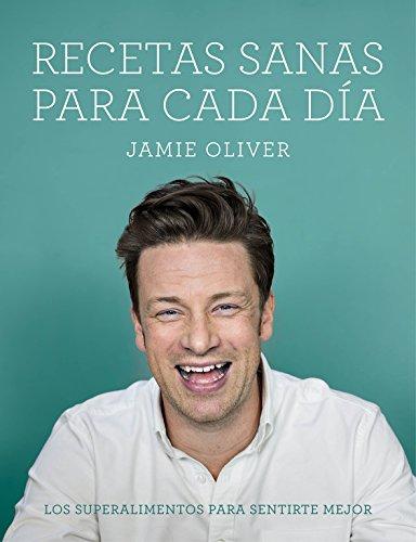 Recetas sanas para cada día (Sabores) por Jamie Oliver