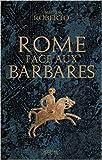 Rome face aux Barbares : Une histoire des sacs de la Ville de Umberto Roberto ,Yann Rivière (Traduction) ( 3 septembre 2015 )