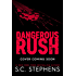 Dangerous Rush (Furious Rush Book 2)
