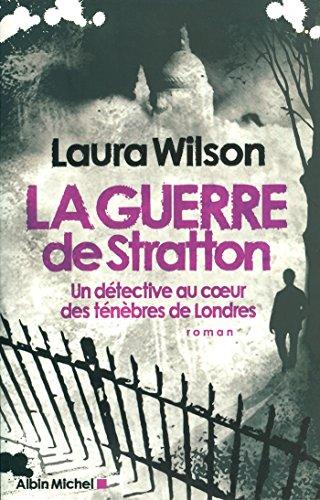 La Guerre de Stratton : Un détective au coeur des ténèbres de Londres