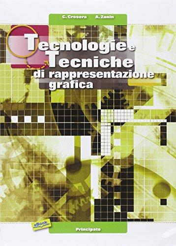 Tecnologie e tecniche di rappresentazione grafica. Con AutoCAD. Per le Scuole superiori. Con espansione online