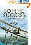 Somme Success: The Royal Flying Corps...