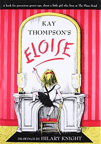 Eloise: A Book for Precocious Grown-ups -