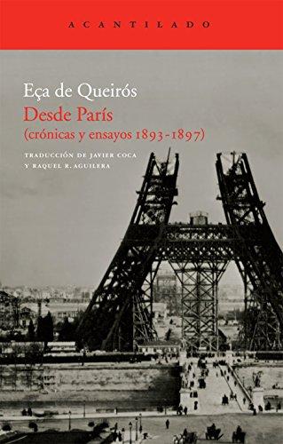 Desde París: (crónicas y ensayos 1893-1897) (El Acantilado) por Eça De Queirós