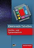 Elektronik Tabellen: Geräte- und Systemtechnik: Tabellenbuch - Michael Dzieia, Heinrich Hübscher, Hans-Joachim Petersen, Harald Wickert